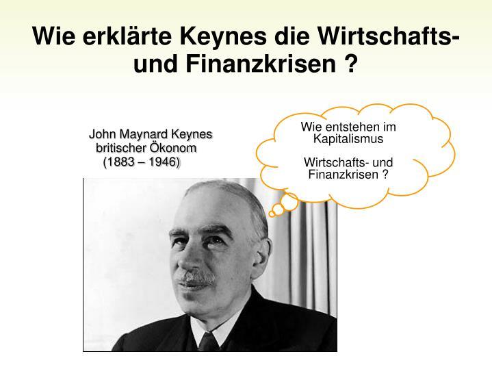 Wie erklrte Keynes die Wirtschafts-