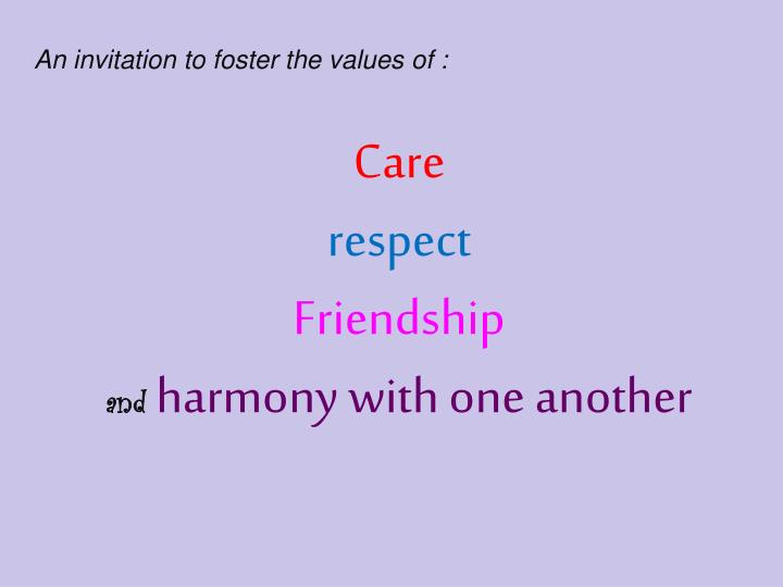 An invitation to foster the values of :