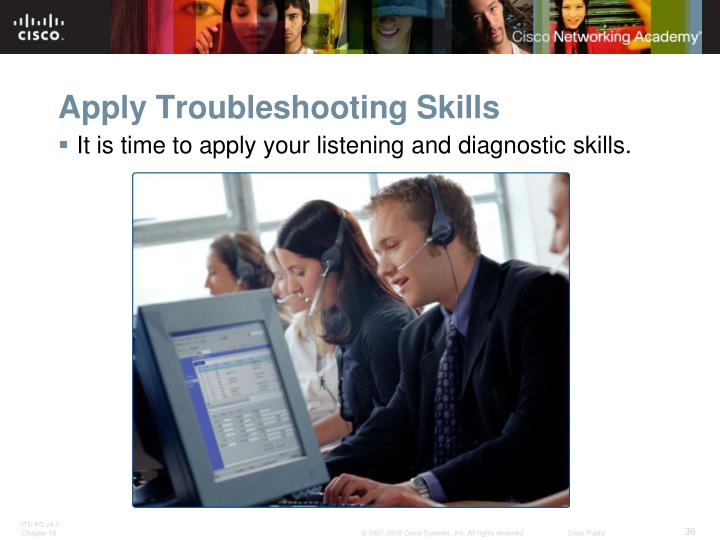 Apply Troubleshooting Skills