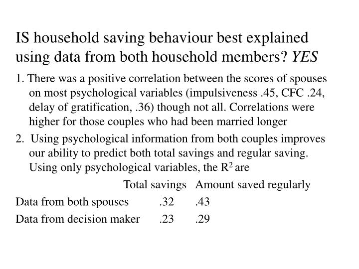 IS household saving behaviour best explained using data from both household members?