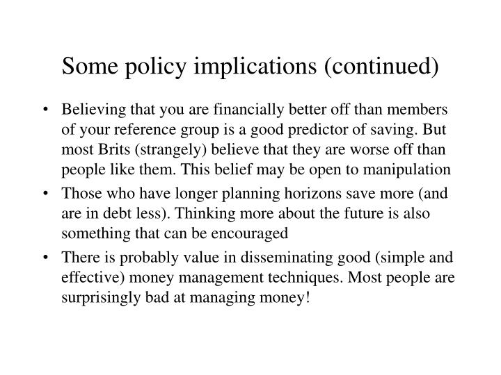 Some policy implications (continued)