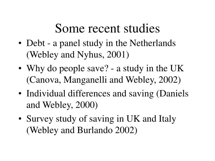 Some recent studies