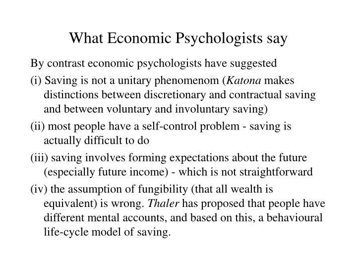 What Economic Psychologists say