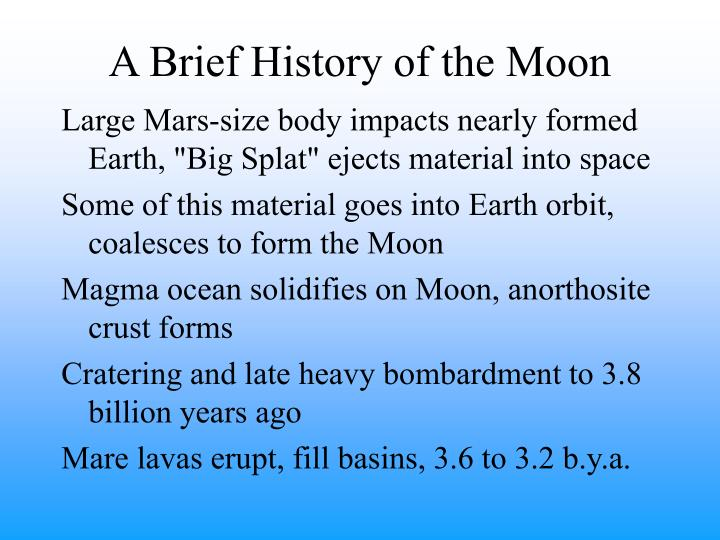 A Brief History of the Moon