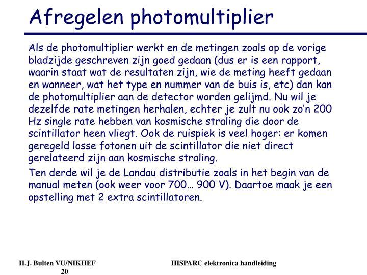 Afregelen photomultiplier