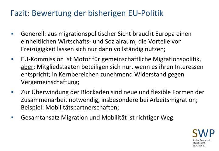 Fazit: Bewertung der bisherigen EU-Politik