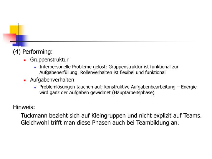 (4) Performing: