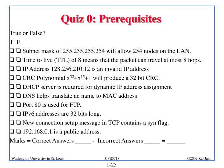 Quiz 0: Prerequisites