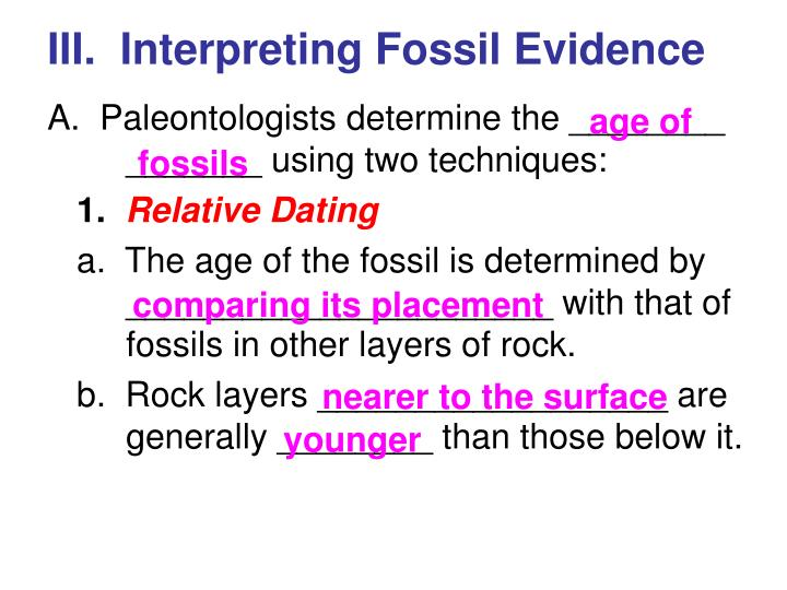 III.  Interpreting Fossil Evidence
