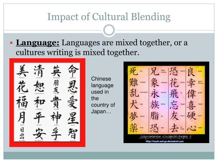 Impact of Cultural Blending