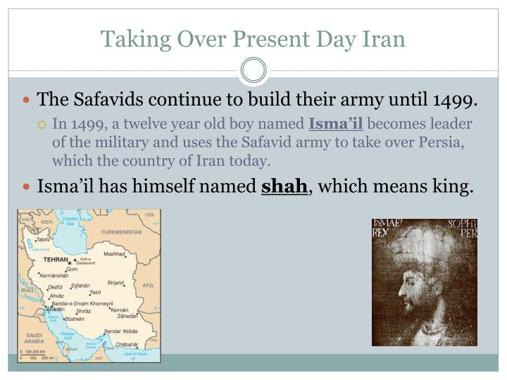 Taking Over Present Day Iran