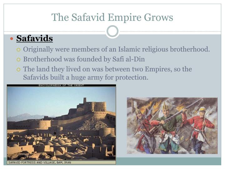 The Safavid Empire Grows