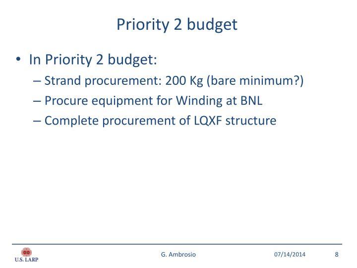 Priority 2 budget