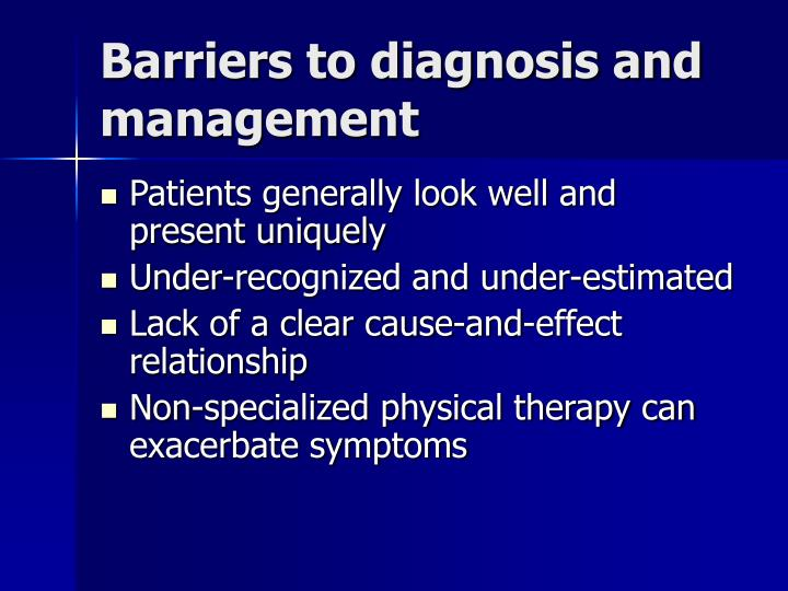 Barriers to diagnosis and management
