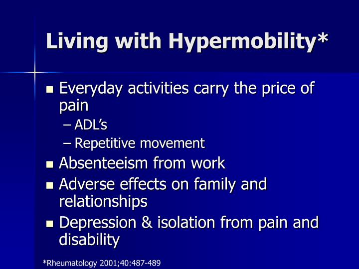 Living with Hypermobility*