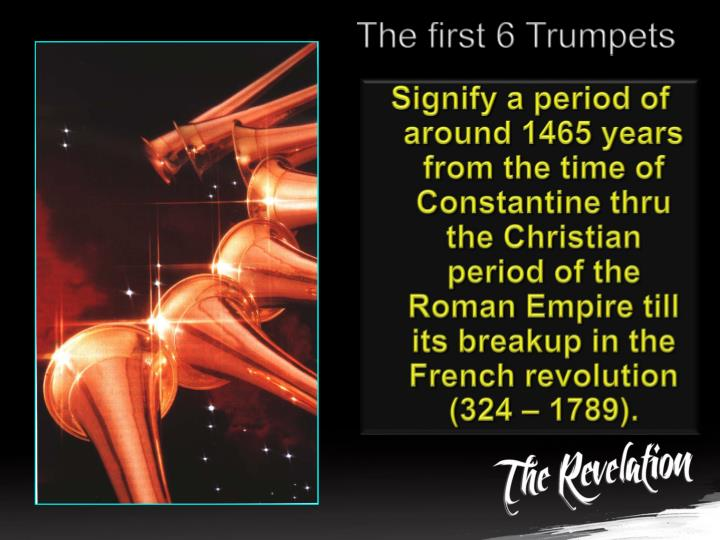 The first 6 Trumpets