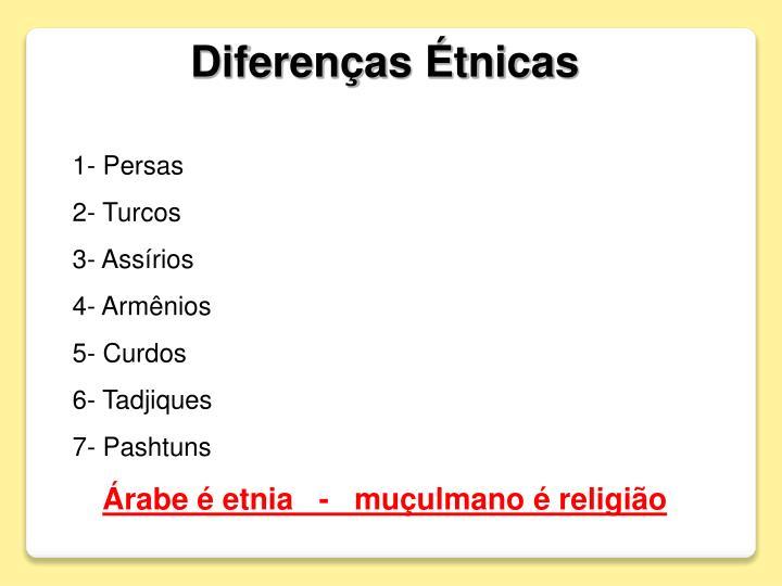 Diferenças Étnicas