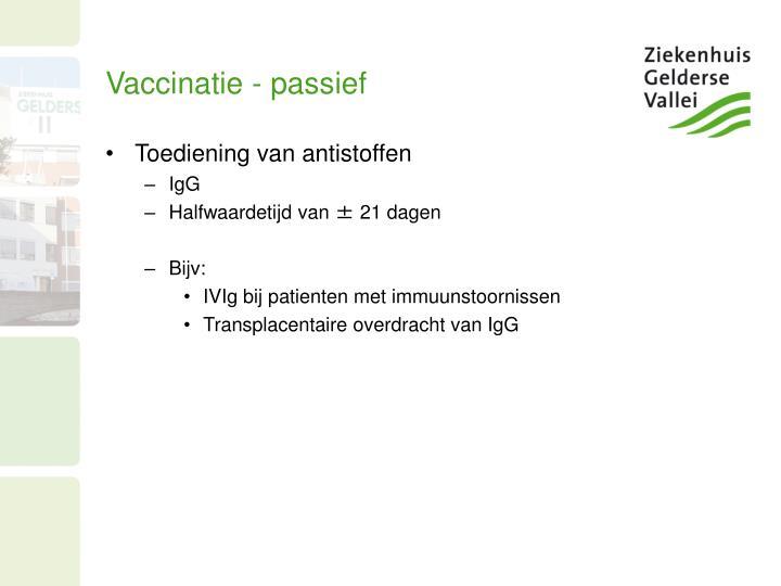 Vaccinatie - passief
