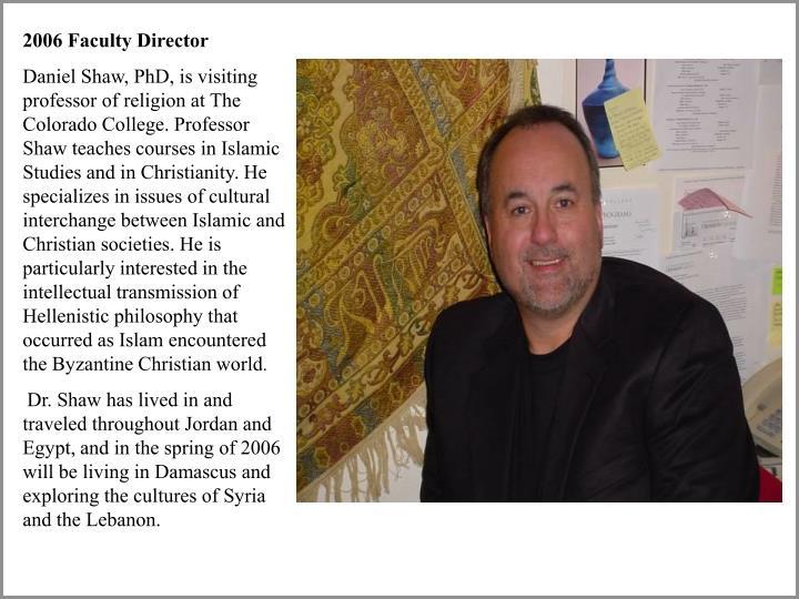 2006 Faculty Director