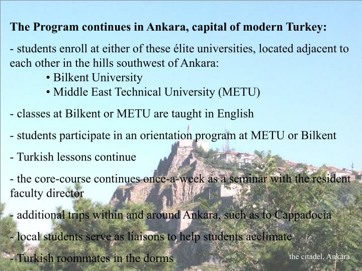 The Program continues in Ankara, capital of modern Turkey: