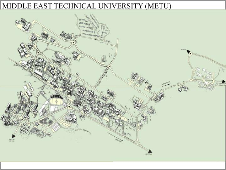 MIDDLE EAST TECHNICAL UNIVERSITY (METU)