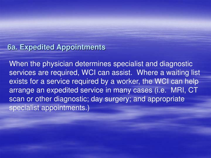 6a. Expedited Appointments