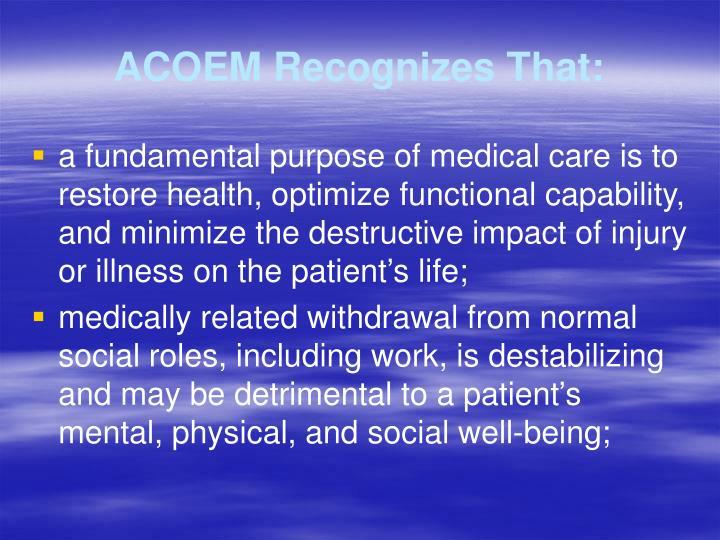 ACOEM Recognizes That: