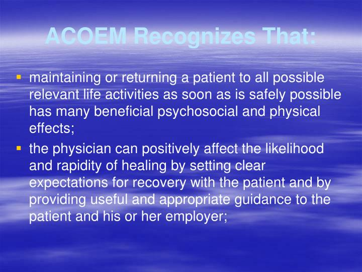 ACOEM Recognizes That: