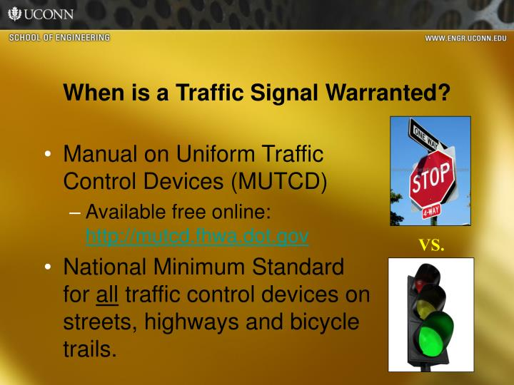 When is a Traffic Signal Warranted?