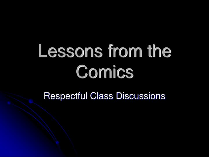 Lessons from the Comics