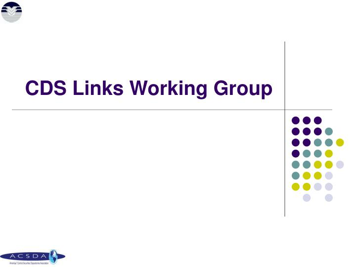 CDS Links Working Group