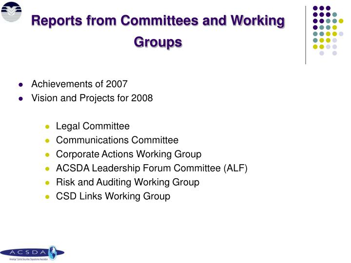 Reports from committees and working groups