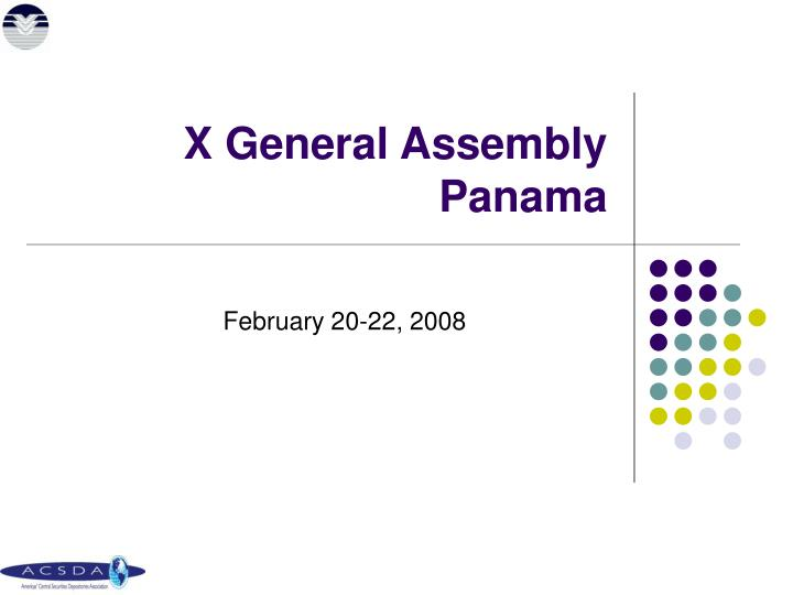 X general assembly panama