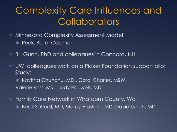 Complexity Care Influences and Collaborators