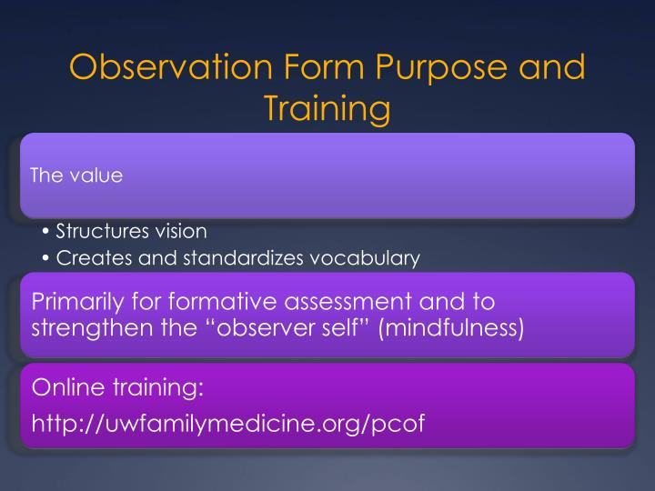 Observation Form Purpose and Training