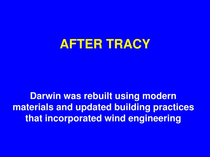 AFTER TRACY