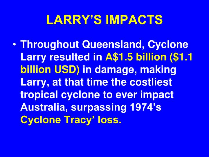 LARRY'S IMPACTS