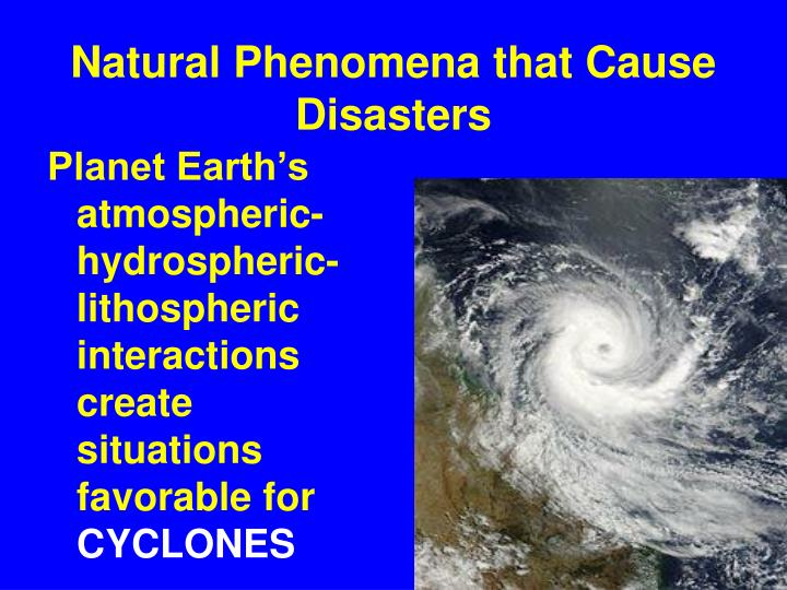 Natural Phenomena that Cause Disasters