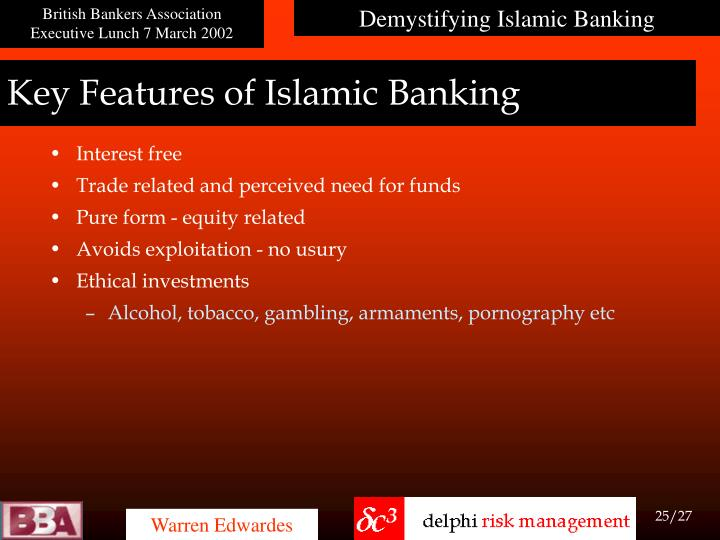 Key Features of Islamic Banking