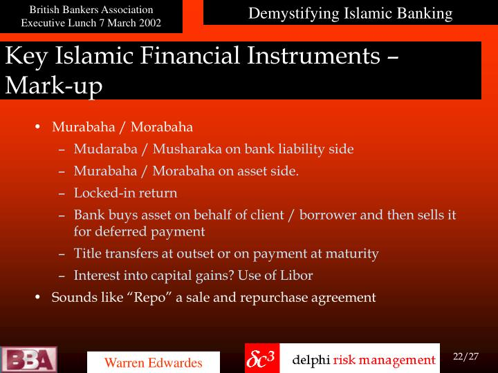 Key Islamic Financial Instruments –