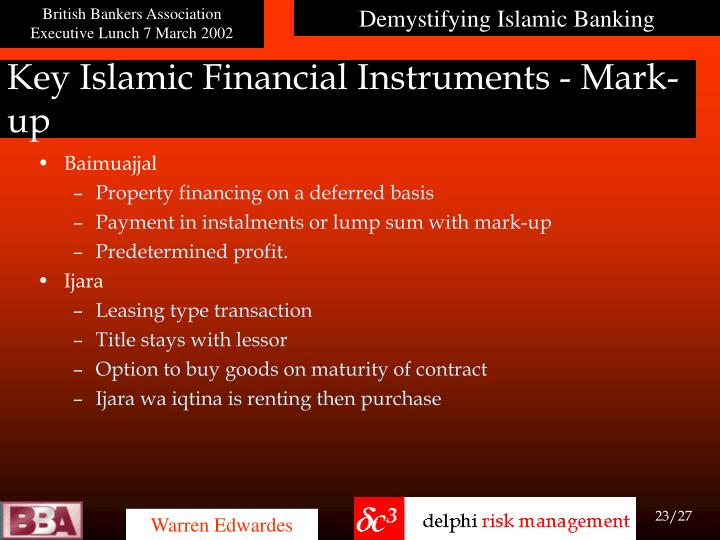 Key Islamic Financial Instruments - Mark-up