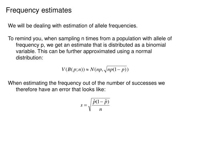 Frequency estimates