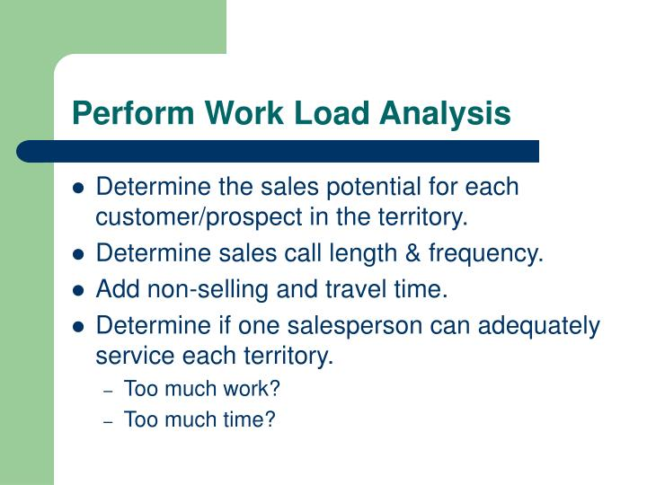 Perform Work Load Analysis