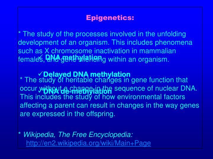 Epigenetics: