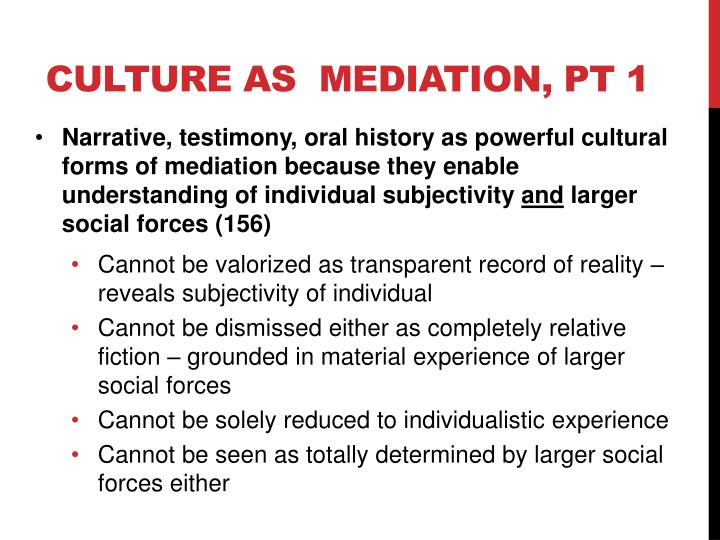 Culture as  mediation,