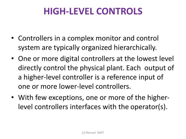 HIGH-LEVEL CONTROLS