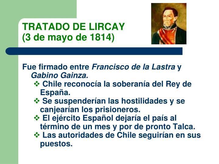 TRATADO DE LIRCAY                                                             (3 de mayo de 1814)