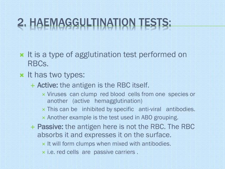 It is a type of agglutination test performed on