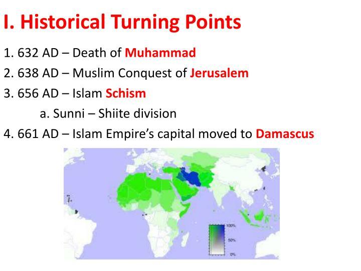 I. Historical Turning Points