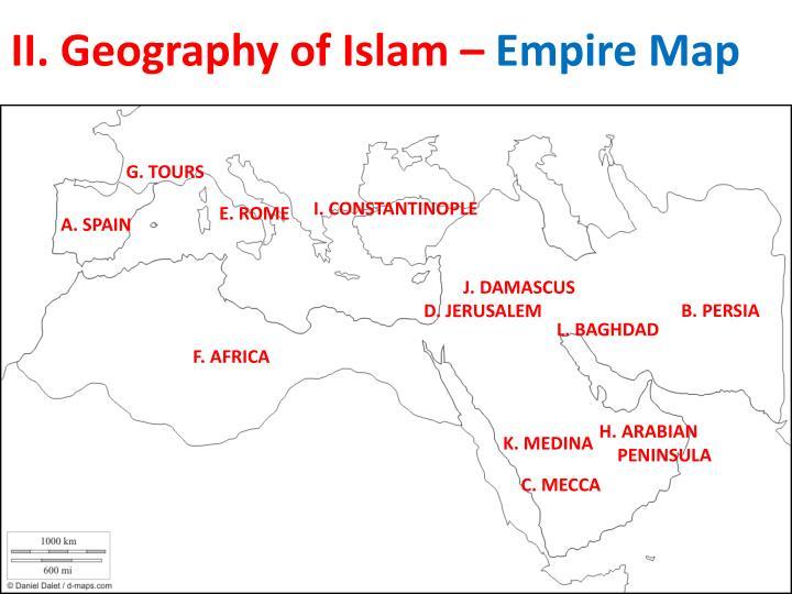 II. Geography of Islam –